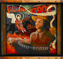 rusted-root-stereo-rodeo.jpg
