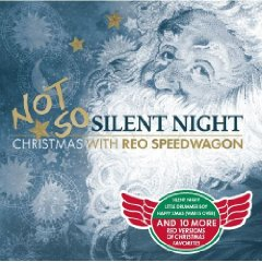 REO Speedwagon - Not So Silent Night