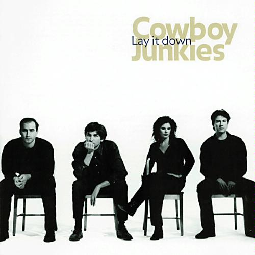 Cowboy Junkies Lay It Down front