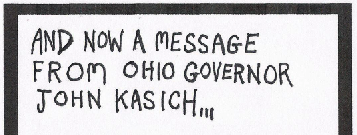 "Thumbnail: ""And now a message from Ohio Governor John Kasich..."""