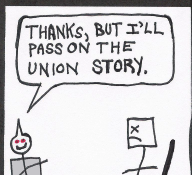 "Thumbnail: A producer/editor/boss says, ""Thanks, but I'll pass on the union story."""