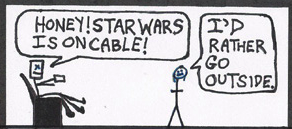 "Teaser thumbnail: Man sitting in reclining chair says, ""Honey! Star Wars is on cable!"" She says, ""I'd rather go outside."""